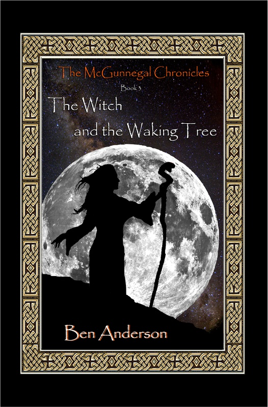 Book 3 - The Witch and the Waking Tree